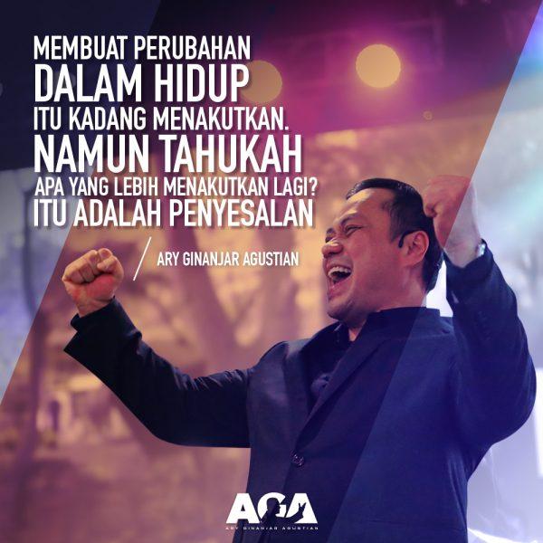 Ary Ginanjar Agustian-Quotes-Membuat Perubahan Dalam Hidup Itu Kadang Menakutkan- #4
