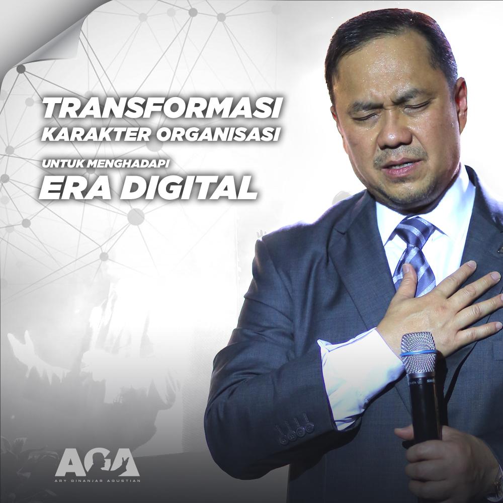Transformasi Karakter Organisasi untuk Menghadapi Era Digital