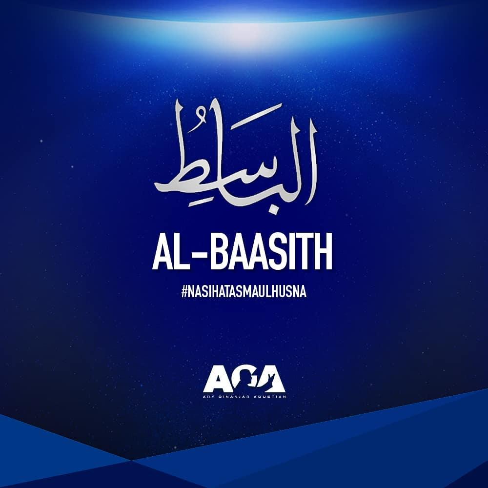 Nasihat Asmaul Husna - Al Baasith