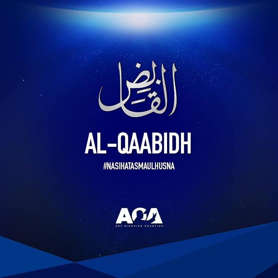 Nasihat Asmaul Husna - Al Qaabidh