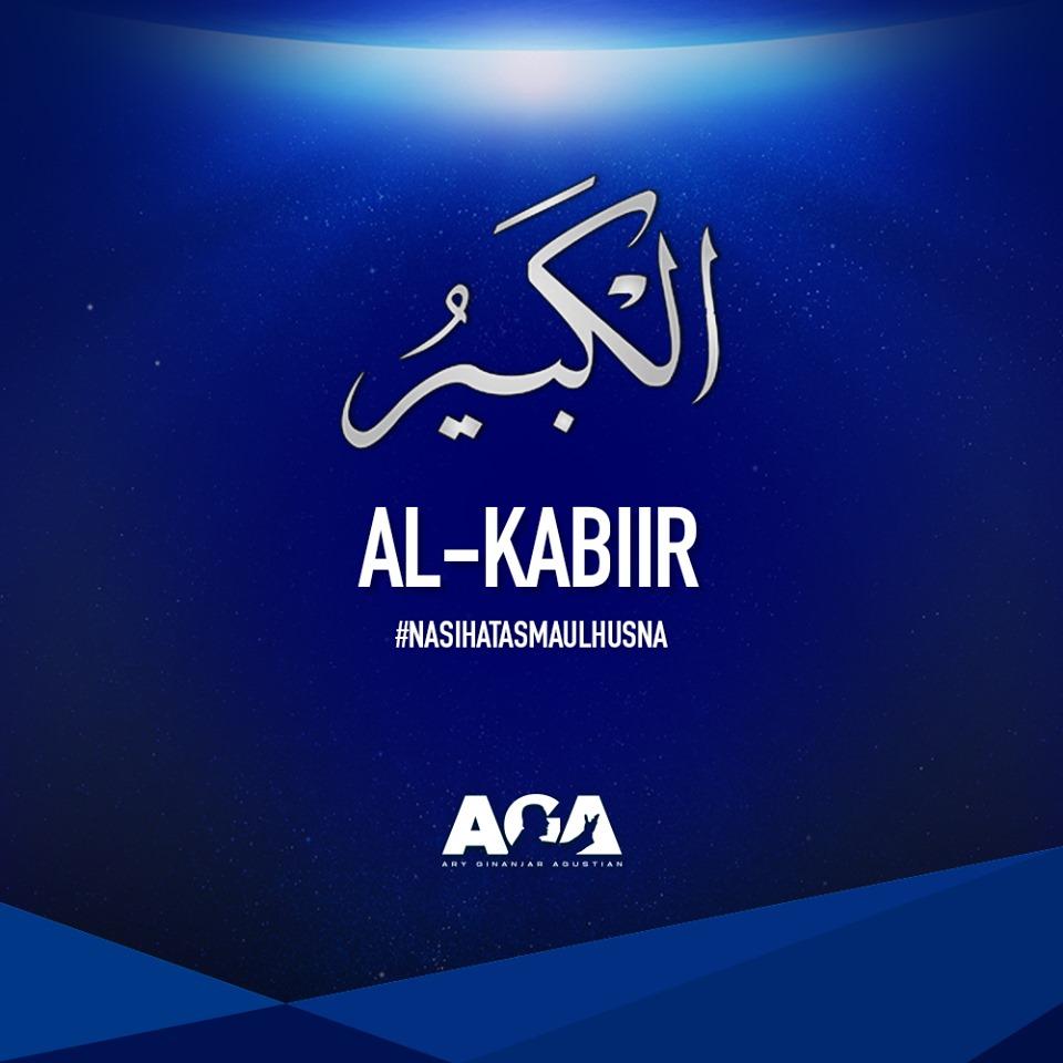 Asmaul Husna - Al Kabiir - Nasihat Ary Ginanjar