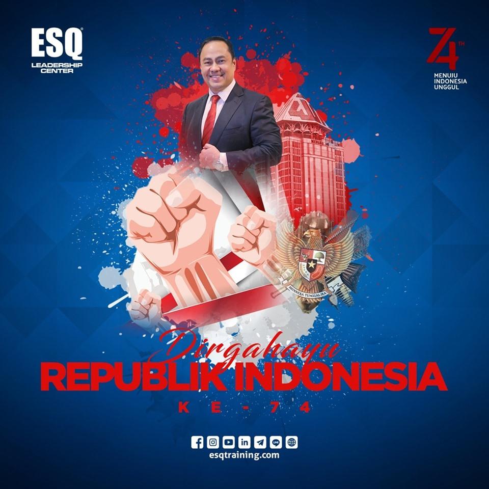 ESQ Group Mengucapkan Dirgahayu Republik Indonesia ke 74