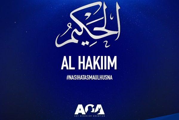 Nasihat Asmaul Husna - Al Hakiim - Yang Maha Bijaksana