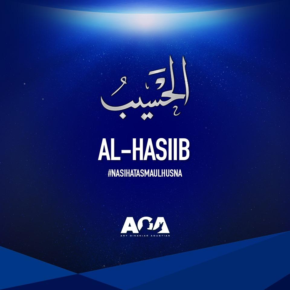 Nasihat Asmaul Husna - Al Hasiib - Yang Maha Menghitung