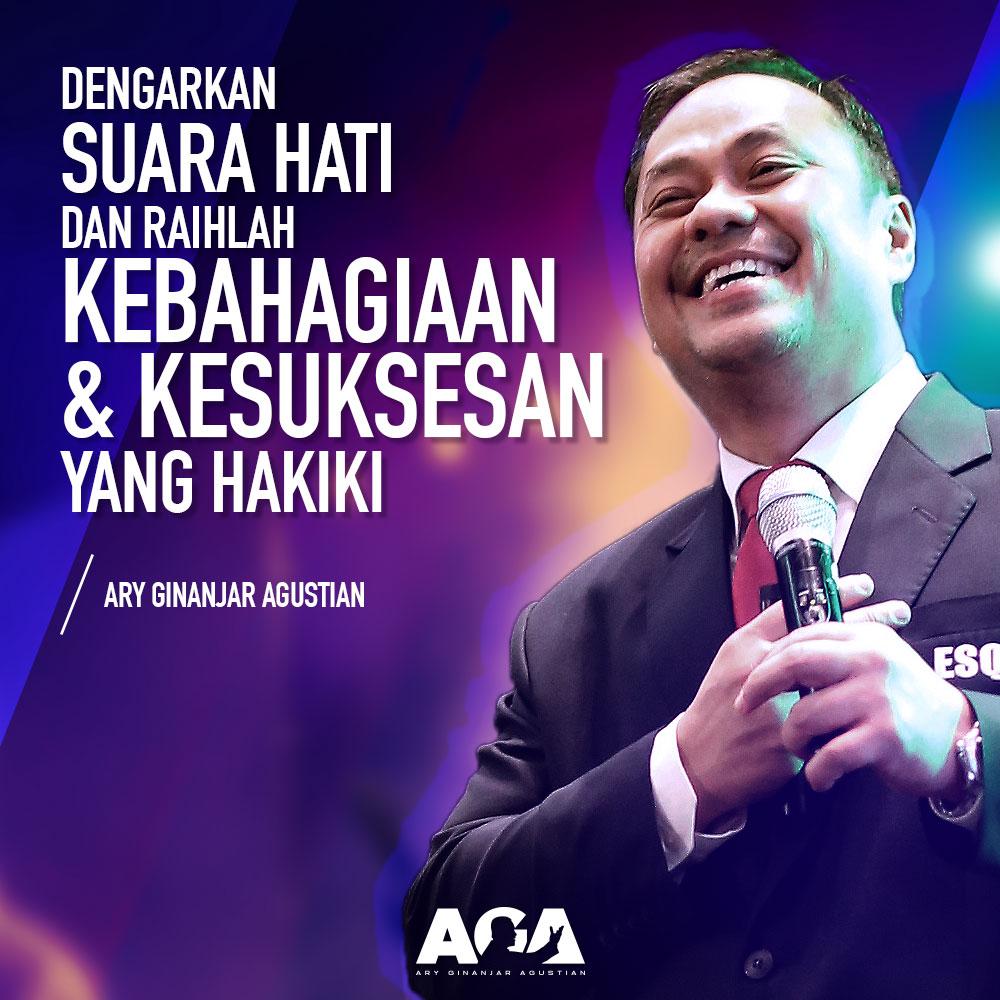 Ary Ginanjar Agustian-Quotes-Dengarkan Suara Hati dan Raihlah Kebahagiaan dan Kesuksesan Yang Hakiki-#2