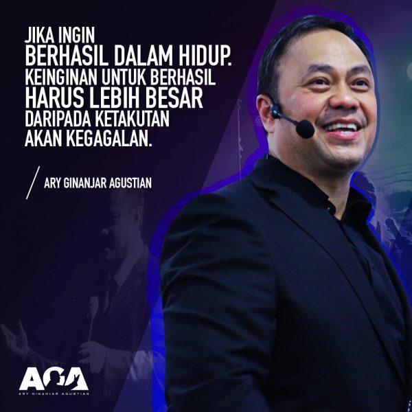 Ary Ginanjar Agustian - Quotes - Keinginan Untuk Berhasil Harus Lebih Besar Dari Ketakutan Akan Kegagalan - #8