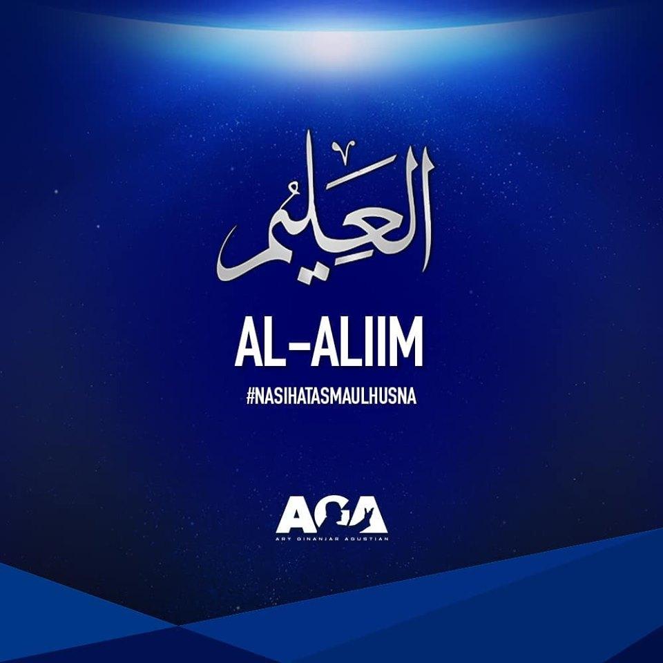 Nasihat Asmaul Husna - Al Aliim - Yang Maha Mengetahui