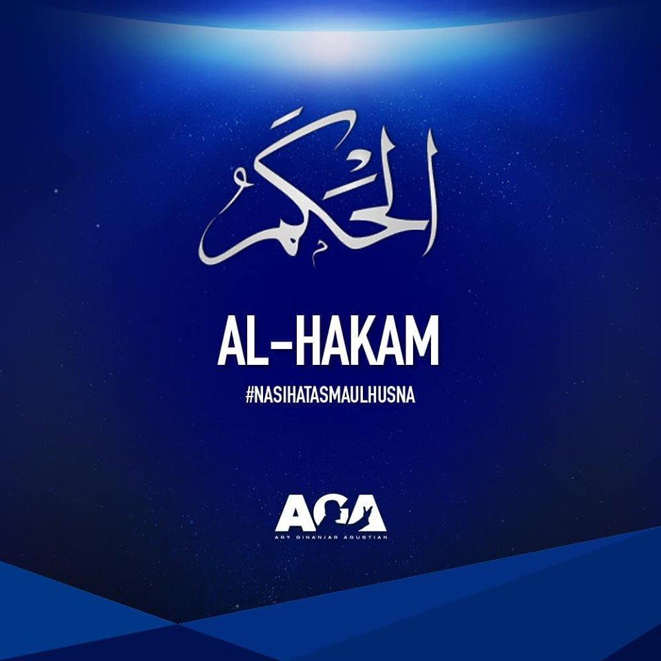 Nasihat Asmaul Husna - Al Hakam - Yang Maha Bijaksana