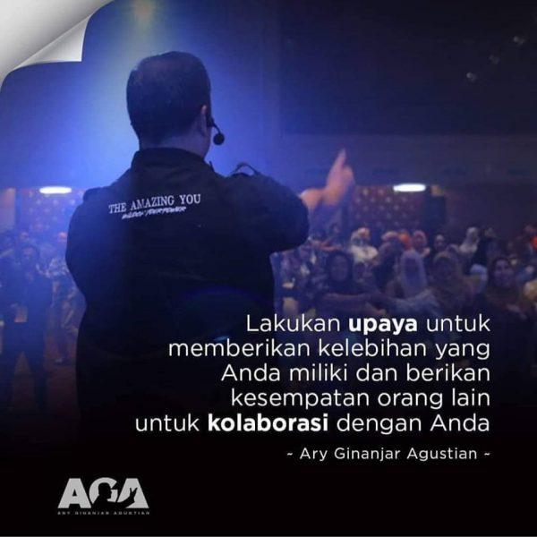 Quotes Ary Ginanjar Agustian, Lakukan Upaya untuk memberikan kelebihan yang Anda miliki dan berikan kesempatan orang lain untuk kolaborasi dengan Anda