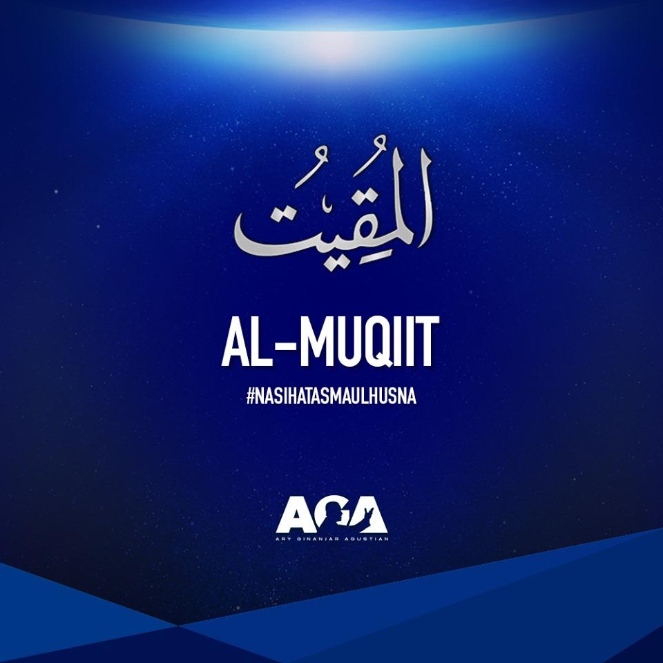 Nasihat Asmaul Husna Al Muqiit